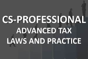 CS Professional advanced tax and Law online classes