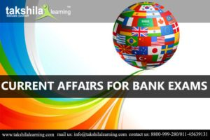 Current Affairs for bank exams – March 1 – March 6 | online Current affairs