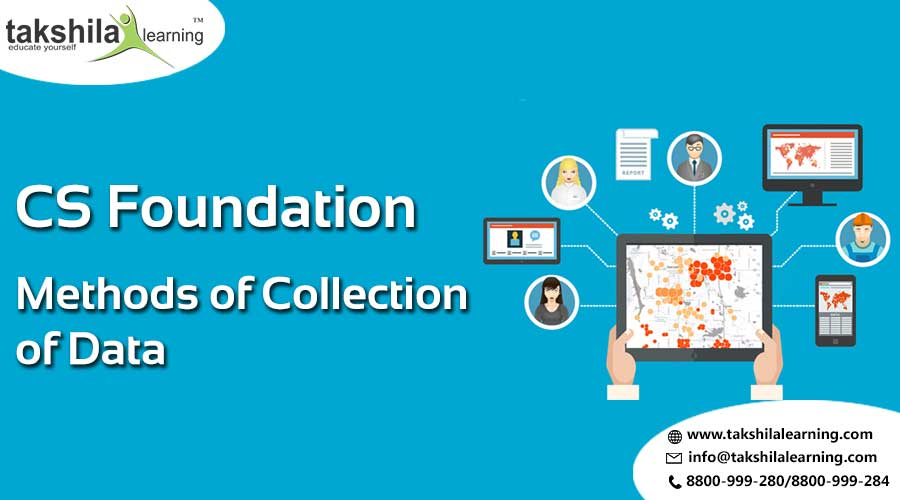 Methods of data Collection - CS Foundation classes online , CS online coaching classes