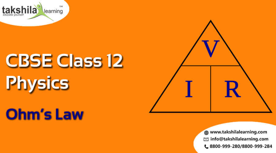 NCERT & CBSE Physics class 12 Ohm's law and resistance Theory