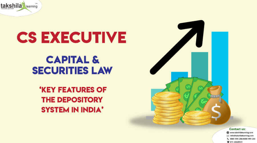 Features of the Depository System in India