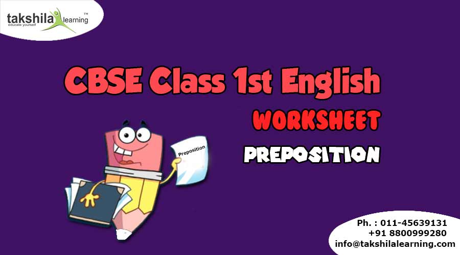 NCERT & CBSE Class 1 English Worksheet for Practice Preposition