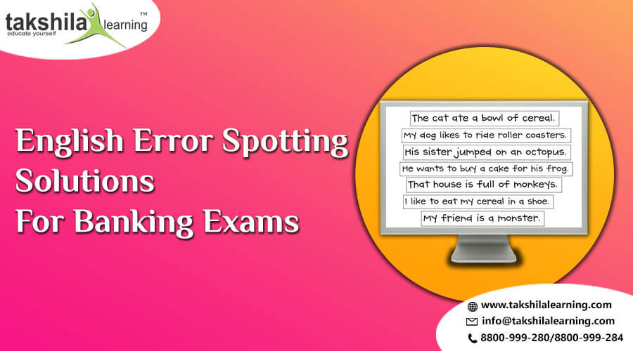 Important English Questions on Error Spotting Bank PO/Clerk/ others - ERRORS