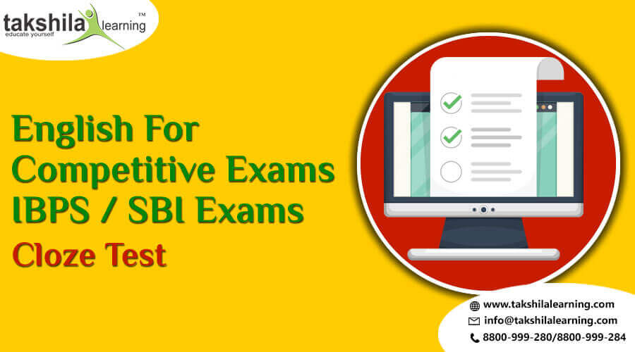English Cloze Tests for Bank PO, Clerk, IBPS & SBI