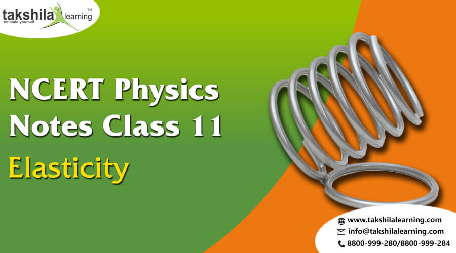 11th Physics Notes Elasticity NCERT Solutions for Physics Class 11