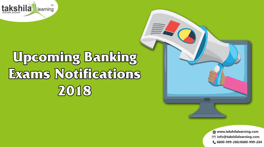 Upcoming Bank Exams Notifications 2018-19 | bank exams 2018 | Banking Jobs 2018 | Upcoming Bank Exams 2018