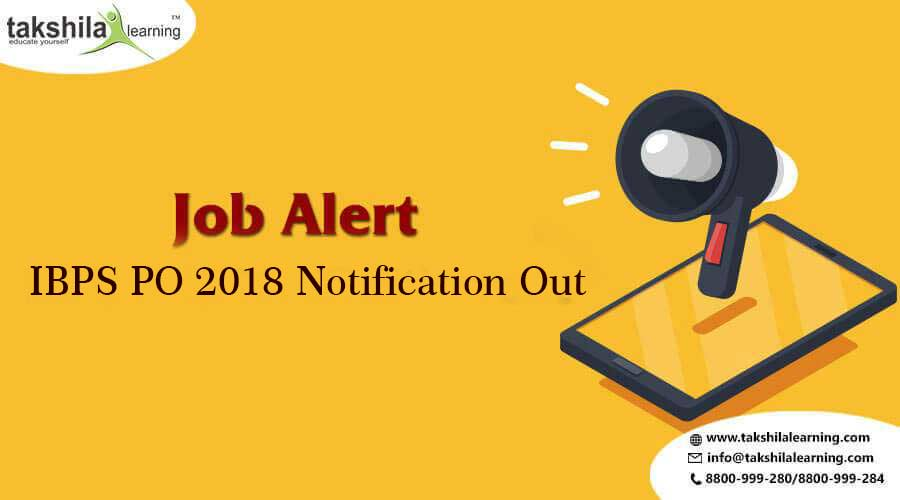 IBPS PO Notification out banking, IBPS PO 2018 Notification Out