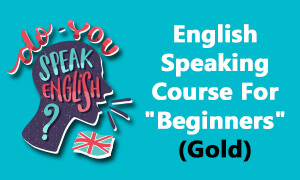 English Speaking Course for beginners. Learn how to speak in english