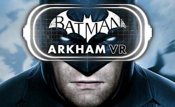 Batman Arkham VR : Le trailer de l'E3 en version française