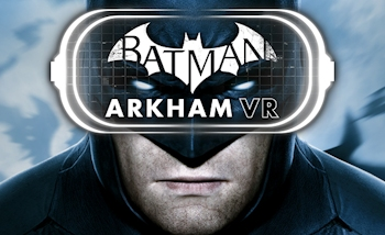 Batman Arkham VR : Le trailer de l'E3 en version française