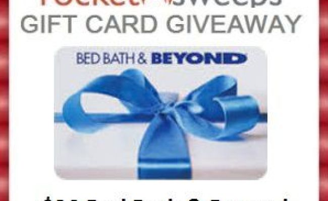 Bed Bath And Beyond Gift Card Giveaway Ends 06 16 Tales