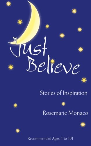 Just Believe Stories of Inspiration