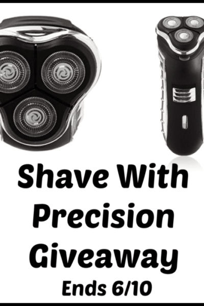 Shave With Precision Giveaway Ends 6/10