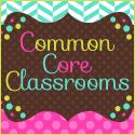 Common Core Classrooms