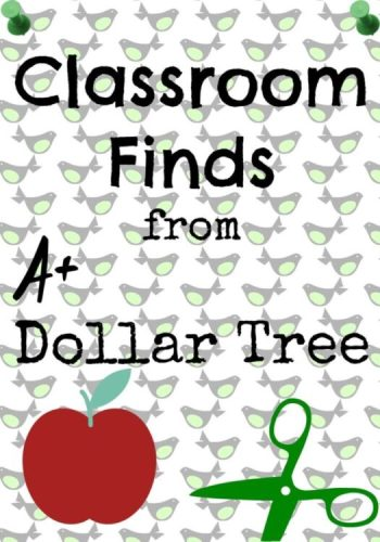 Classroom Finds from Dollar Tree