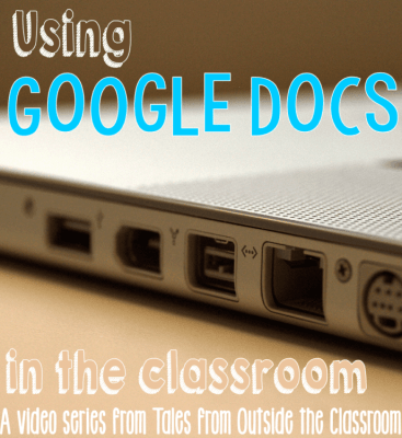 Tips for using Google Docs in the classroom