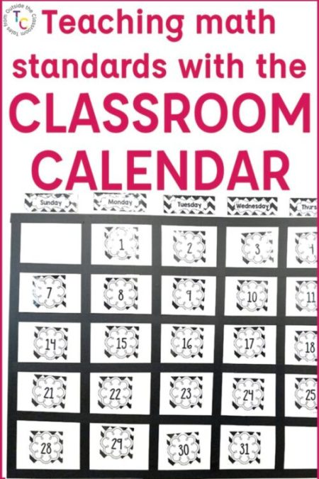 Image that says teaching math standards with the classroom calendar