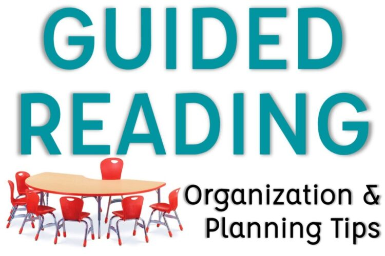 Guided Reading Organization and Planning Tips with kidney shaped table