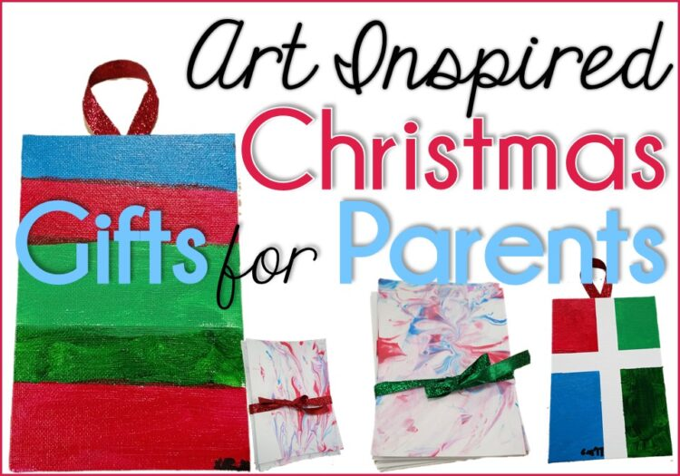 Christmas Parent Gifts with art inspiration