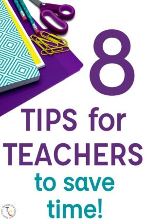 8 Tips for Teachers to Save Time