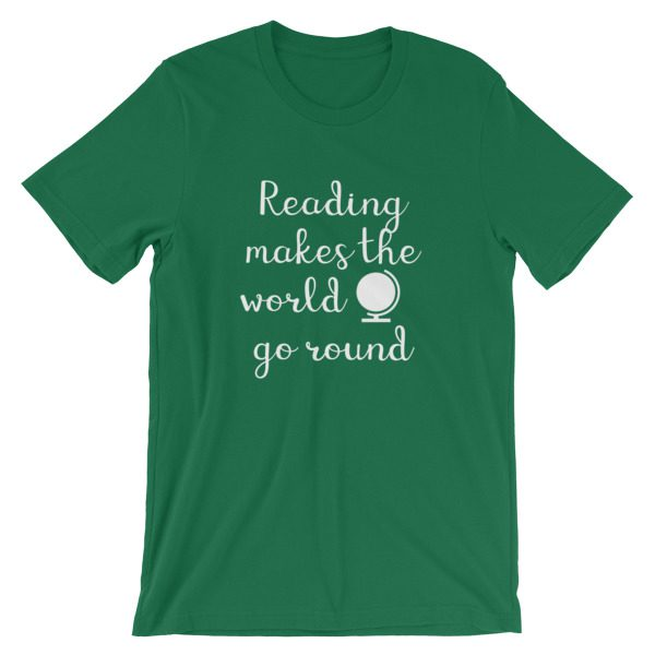 Reading makes the world go round tee kelly green