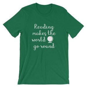 Reading makes the world go round tee kelly green