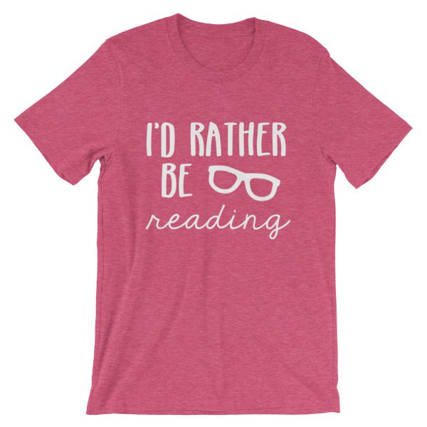 I'd Rather be Reading tee heather raspberry