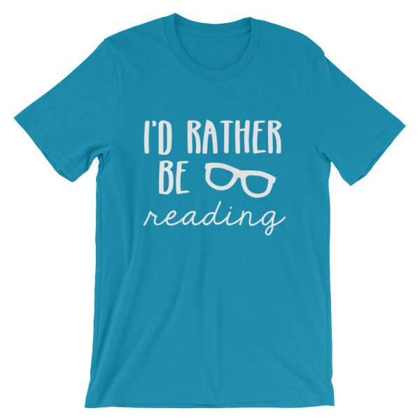 I'd Rather be Reading tee aqua