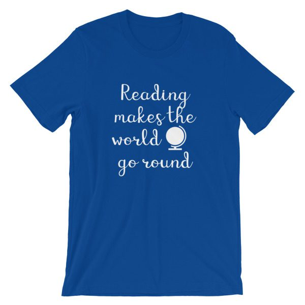 Reading makes the world go round tee royal blue