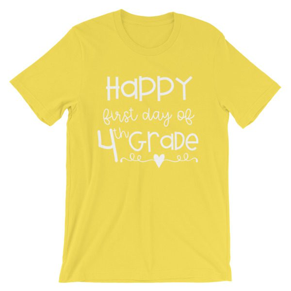 Yellow First Day of 4th Grade teacher tee