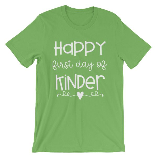 Leaf green Happy First Day of Kindergarten teacher t-shirt