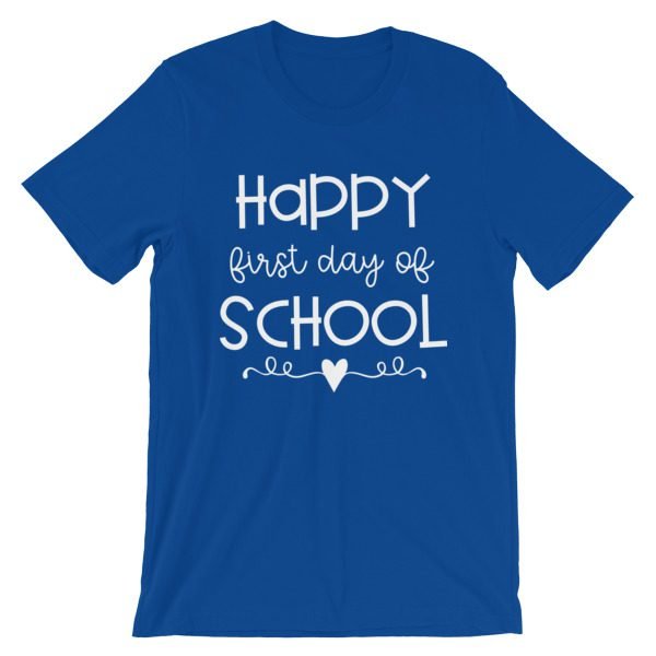 Royal blue Happy First Day of School t-shirt