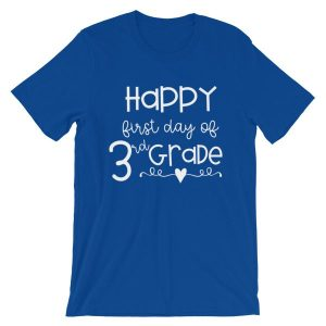 Royal blue Happy First Day of 3rd Grade t-shirt