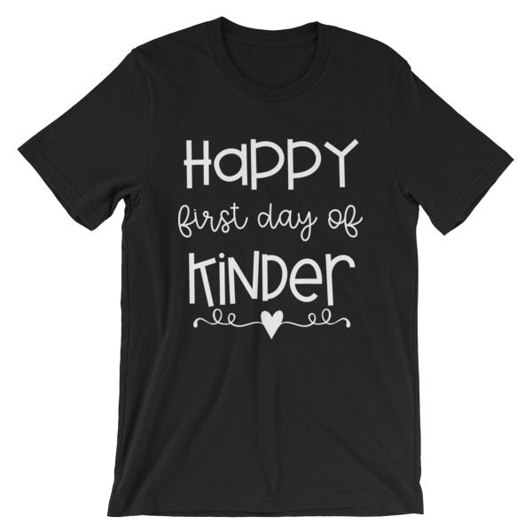Black Happy First Day of Kindergarten teacher t-shirt