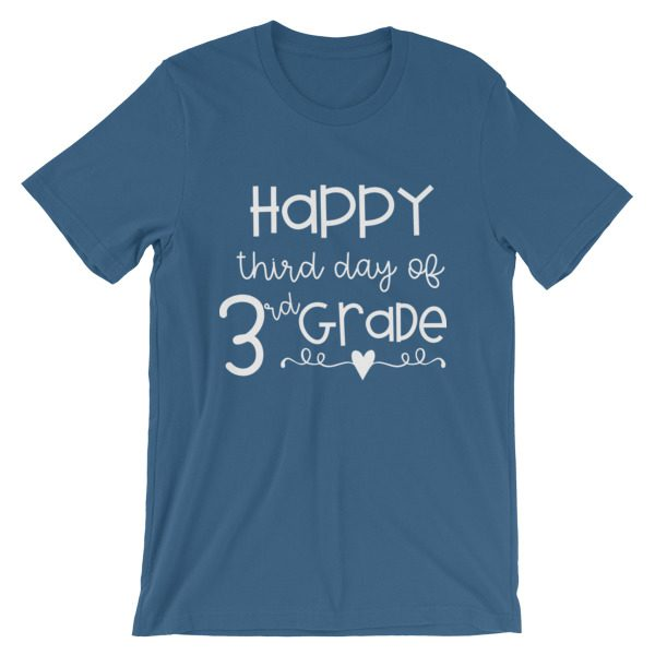 Steel blue Happy Third Day of 3rd Grade tee