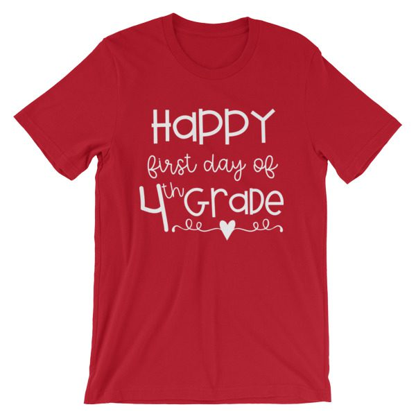 Red First Day of 4th Grade teacher tee