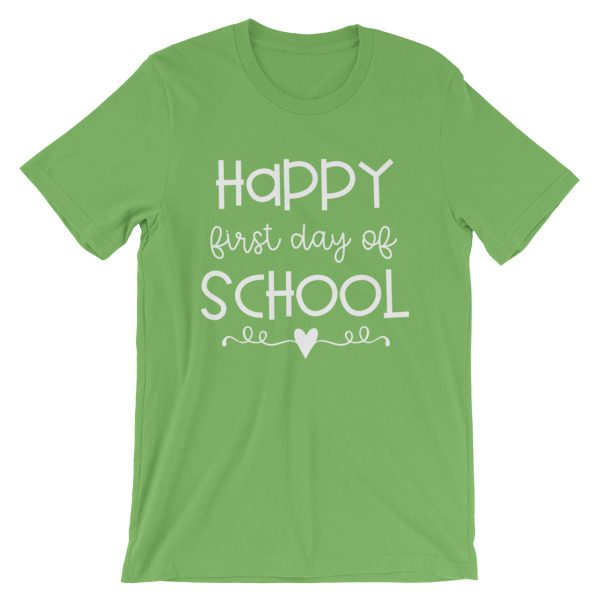 Leaf green Happy First Day of School t-shirt