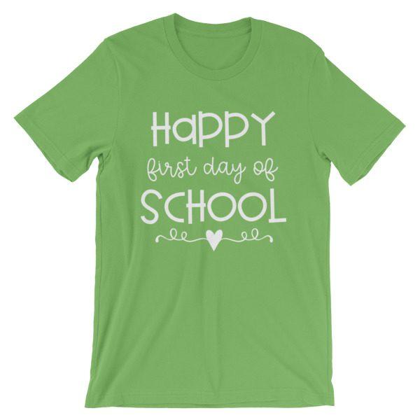 Leaf green Happy First Day of School t-shirt