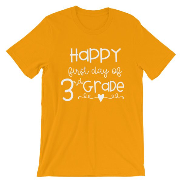 Gold Happy First Day of 3rd Grade t-shirt