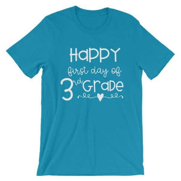 Aqua Happy First Day of 3rd Grade t-shirt