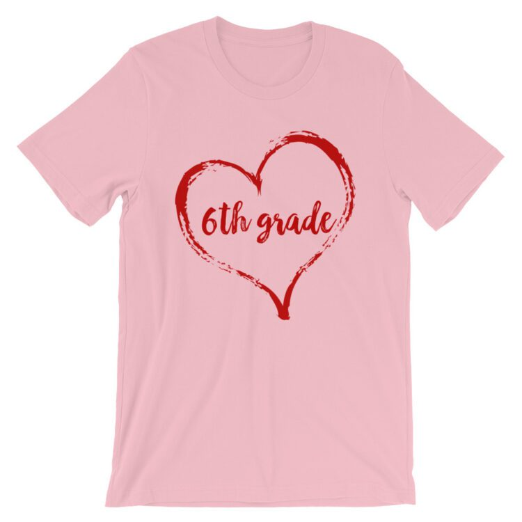 Love 6th Grade tee- Pink with Red
