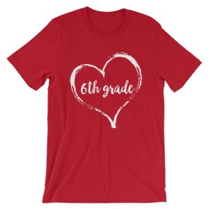 Love 6th grade tee- Red with white