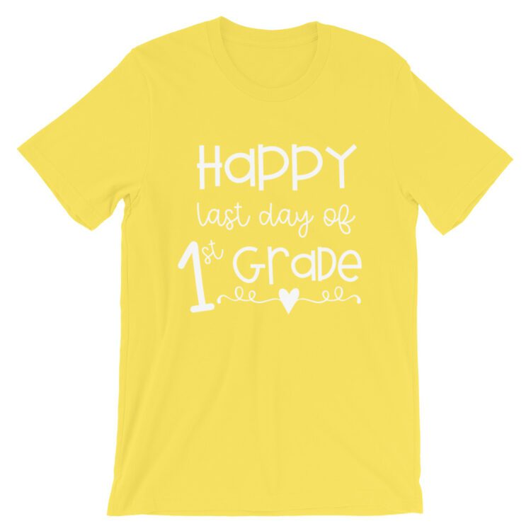 Yellow Last Day of 1st Grade tee