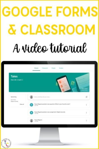 Google Forms & Google Classroom: A video tutorial