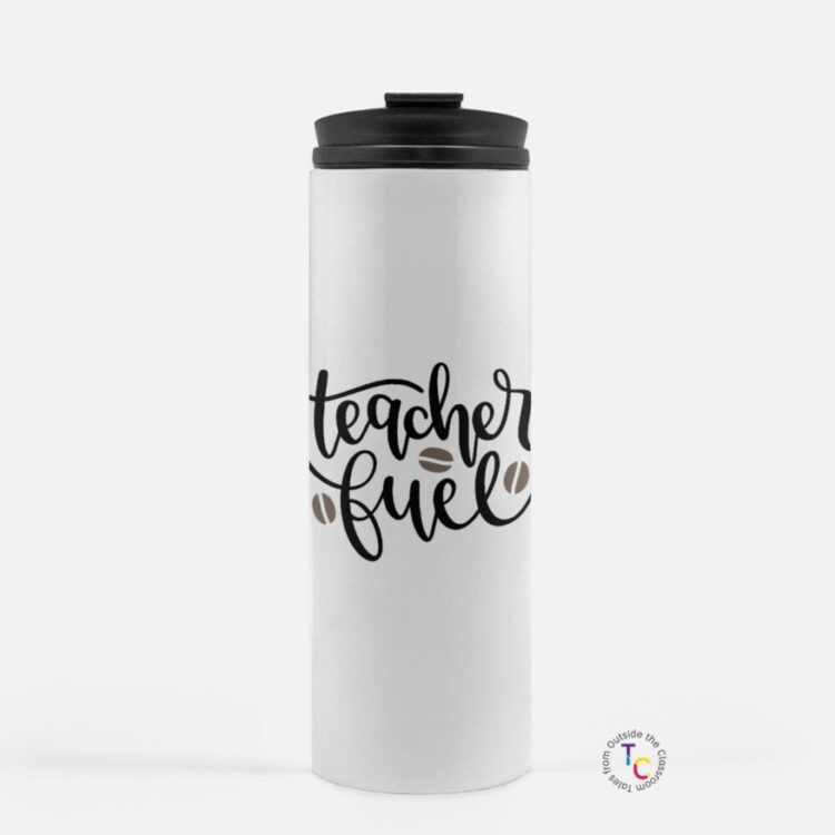white coffee travel mug with Teacher Fuel travel mug text
