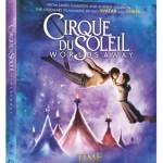 Cirque Du Soleil Worlds Away Blu-Ray & DVD March 12