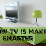 How TV is Making Us Smarter