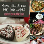 Romantic Dinner for Two Ideas: Perfect for Valentine's Day!