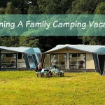 Planning A Family Camping Vacation