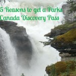 5 Reasons to get a Parks Canada Discovery Pass